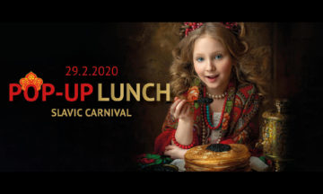 POP-UP LUNCH. SLAVIC CARNIVAL